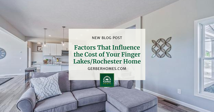 Factors That Influence the Cost of Your Finger LakesRochester Home