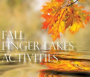 Fall-2016-Activities-in-the-Finger-Lakes-Region.jpg