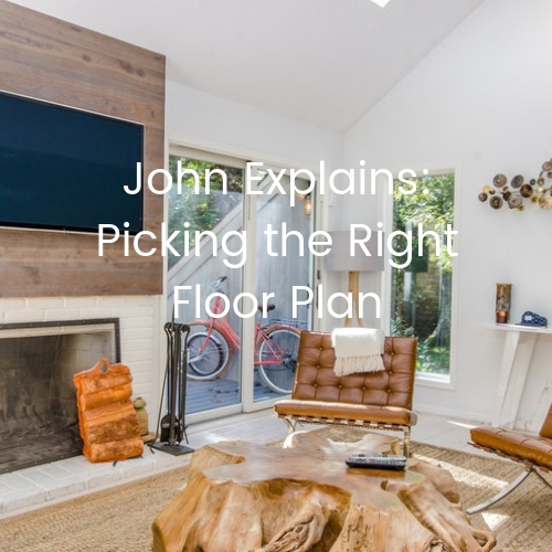 Gerber-Homes-John-Explains-picking-the-right-floor-plan